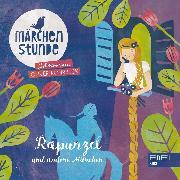 Cover-Bild zu Taube, Anna: Märchenstunde: Rapunzel und andere Märchen (Audio Download)