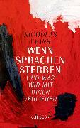 Cover-Bild zu Evans, Nicholas: Wenn Sprachen sterben (eBook)