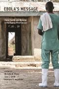 Cover-Bild zu Evans, Nicholas G. (Hrsg.): Ebola's Message (eBook)