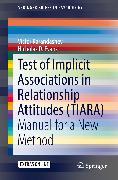 Cover-Bild zu Karandashev, Victor: Test of Implicit Associations in Relationship Attitudes (TIARA) (eBook)
