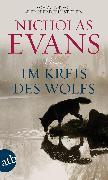 Cover-Bild zu Evans, Nicholas: Im Kreis des Wolfs (eBook)