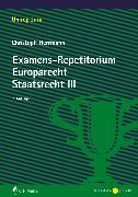 Cover-Bild zu Herrmann, Christoph: Examens-Repetitorium Europarecht. Staatsrecht III (eBook)