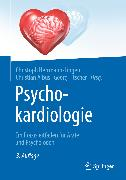 Cover-Bild zu Albus, Christian (Hrsg.): Psychokardiologie (eBook)