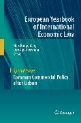Cover-Bild zu Bungenberg, Marc (Hrsg.): Common Commercial Policy after Lisbon (eBook)