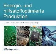 Cover-Bild zu Thiede, Sebastian (Hrsg.): Energie- und hilfsstoffoptimierte Produktion (eBook)