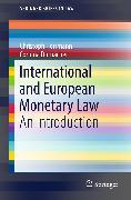 Cover-Bild zu Herrmann, Christoph: International and European Monetary Law (eBook)