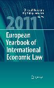 Cover-Bild zu Terhechte, Jörg Philipp (Hrsg.): European Yearbook of International Economic Law 2011 (eBook)