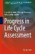 Cover-Bild zu Schebek, Liselotte (Hrsg.): Progress in Life Cycle Assessment (eBook)