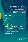 Cover-Bild zu Simma, Bruno (Hrsg.): Trade Policy between Law, Diplomacy and Scholarship (eBook)