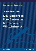 Cover-Bild zu Herrmann, Christoph: Klausurenkurs im Europäischen und Internationalen Wirtschaftsrecht (eBook)