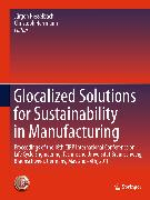 Cover-Bild zu Hesselbach, Jürgen (Hrsg.): Glocalized Solutions for Sustainability in Manufacturing (eBook)
