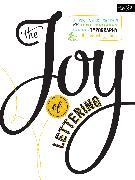 Cover-Bild zu The Joy of Lettering von Kirkendall, Gabri Joy