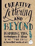 Cover-Bild zu Creative Lettering and Beyond von Kirkendall, Gabri Joy