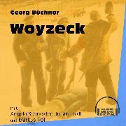Cover-Bild zu Woyzeck (Audio Download) von Büchner, Georg
