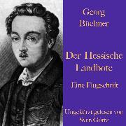 Cover-Bild zu Georg Büchner: Der Hessische Landbote. Eine Flugschrift (Audio Download) von Büchner, Georg