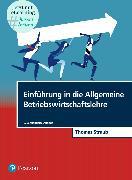 Cover-Bild zu Einführung in die Allgemeine Betriebswirtschaftslehre von Straub, Thomas