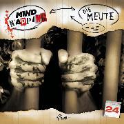 Cover-Bild zu MindNapping, Folge 24: Die Meute (Audio Download) von Topf, Markus