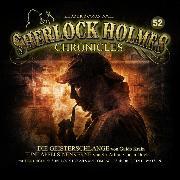 Cover-Bild zu Sherlock Holmes Chronicles, Folge 52: Die Geisterschlange / Fünf Apfelsinenkerne (Audio Download) von Doyle, Sir Arthur Conan