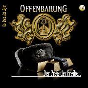 Cover-Bild zu Offenbarung 23, Folge 40: Der Preis der Freiheit (Audio Download) von Lueg, Lars Peter