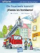 Cover-Bild zu Die Feuerwehr kommt! Kinderbuch Deutsch-Spanisch von Fischer, Ulrike