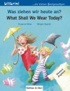 Cover-Bild zu Was ziehen wir heute an? What Shall We Wear Today? von Böse, Susanne