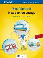 Cover-Bild zu Max fährt mit. Deutsch-Französisch von Fischer, Ulrike