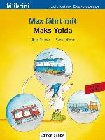 Cover-Bild zu Max fährt mit. Deutsch-Türkisch von Fischer, Ulrike