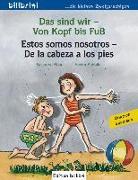 Cover-Bild zu Das sind wir - Von Kopf bis Fuß. Kinderbuch Deutsch-Spanisch von Böse, Susanne