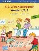 Cover-Bild zu 1, 2, 3 im Kindergarten. Kinderbuch Deutsch-Türkisch von Böse, Susanne