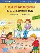 Cover-Bild zu 1, 2, 3 im Kindergarten. Kinderbuch Deutsch-Russisch von Böse, Susanne