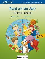 Cover-Bild zu Rund um das Jahr. Kinderbuch Deutsch-Italienisch von Böse, Susanne