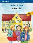 Cover-Bild zu In der Schule. Á l'école. Kinderbuch Deutsch-Französisch von Böse, Susanne
