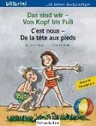 Cover-Bild zu Das sind wir - Von Kopf bis Fuß. Kinderbuch Deutsch-Französisch von Böse, Susanne