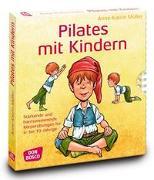 Cover-Bild zu Pilates mit Kindern von Müller, Anne-Katrin