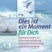 Cover-Bild zu Dies ist ein Moment für dich von Müller, Anne-Katrin
