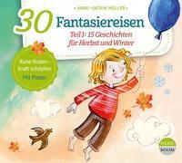 Cover-Bild zu 30 Fantasiereisen von Müller, Anne-Katrin