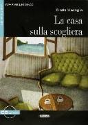 Cover-Bild zu La casa sulla scogliera. Mit Audio-CD von Medaglia, Cinzia