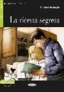 Cover-Bild zu La ricetta segreta. Buch mit Audio-CD von Medaglia, Cinzia