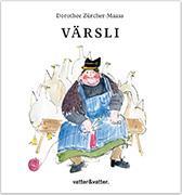Cover-Bild zu Zürcher-Maass, Dorothee (Illustr.): Värsli