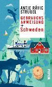Cover-Bild zu Strubel, Antje Rávik: Gebrauchsanweisung für Schweden