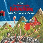 Cover-Bild zu Der kleine Drache Kokosnuss - Vulkan-Alarm auf der Dracheninsel (Audio Download) von Siegner, Ingo