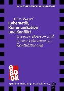 Cover-Bild zu Kybernetik, Kommunikation und Konflikt (eBook) von Nagel, Lina