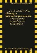 Cover-Bild zu Führung in Netzwerkorganisationen von Pries, Jan Christopher