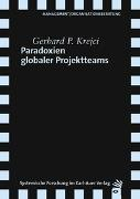 Cover-Bild zu Paradoxien globaler Projektteams von Krejci, Gerhard P.