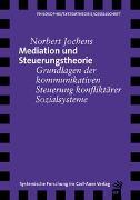 Cover-Bild zu Mediation und Steuerungstheorie von Jochens, Norbert