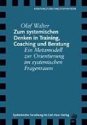 Cover-Bild zu Zum systemischen Denken in Training, Coaching und Beratung von Walter, Olaf