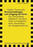 Cover-Bild zu Moralvorstellungen zum Umgang mit Tieren von Tramowsky, Nadine