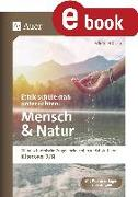 Cover-Bild zu Ethik schülernah unterrichten Mensch und Natur (eBook) von Röser, Winfried