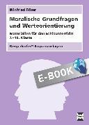 Cover-Bild zu Moralische Grundfragen und Werteorientierung (eBook) von Röser, Winfried
