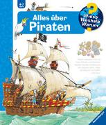 Cover-Bild zu Wieso? Weshalb? Warum? Alles über Piraten (Band 40) von Erne, Andrea